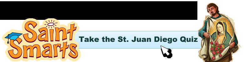 Juan Diego quiz